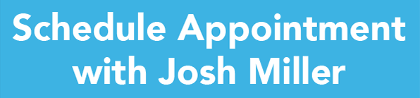 Schedule an appointment with Josh Miller